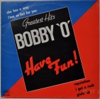 Bobby ''O'' ''Greatest Hits'' 198? Lp RARE!