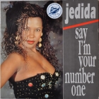 Jedida ''Say I'm Your Number One'' 1991 Maxi
