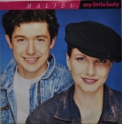 Malibu ''My Little Lady'' 1989 Single