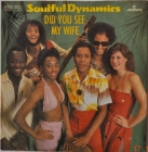 Soulful Dynamics ''Did You See My Wife'' 82 Single