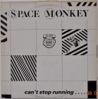 Space Monkey ''Can't Stop Running...'' 1983 Maxi