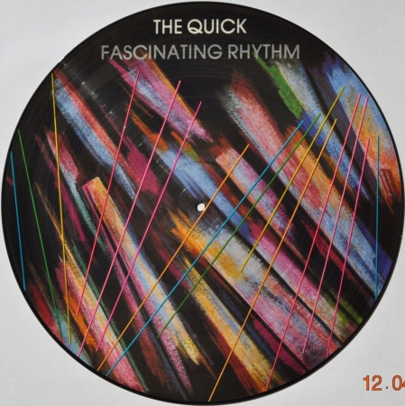 The Quick ''Fascinating Rhythm'' 1982 Lp Picture