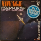 Voyage ''From East To West'' 1977 Single