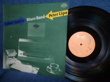 Peter Lipa &  Lubos Andrst Blues Band Blues office Supraphon 1987г EX LP