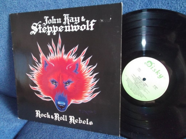 Steppenwolf (John Kay and Steppenwolf) Rock & roll rebels Holland Disky 1987гLP