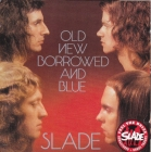 Slade Old new borrowed and blue 1974(2006)г. CD
