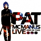 Pat McManus Band (blues rock)    Live... And In Time    2009г   CD