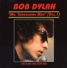 Bob Dylan Mr. Tambourine Man (Vol.1) Live in USA 1964 (part one) 1993г Australia GOLD CD