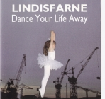 Landisfarne	Dance Your Life Away	1986(1993)г	UK	Castle Classics   CD