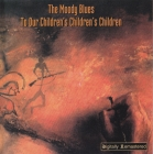 Moody Blues	To Our Children's Children's Children	(1969)2000г	Digitally Remastered    CD