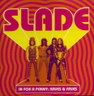 Slade  	In For A Penny: Raves & Faves	2007г	 CD