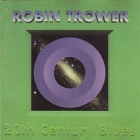 Robin Trower (Procol Harum)	20th Century Blues	1994(1997)г.	  ООО `Дора`     CD