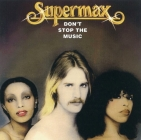 Supermax 	Don't Stop The Music	1976(1996)г.  W13 Редкое издание CD