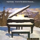 Supertramp 	Even In The Quietest Moments	1977(2000)г.	Digitally Remastered  CD
