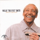 Willie `Big Eyes` Smith (blues, ex Muddy Waters Band) 	Born in Arkansas	2008г	 На CD