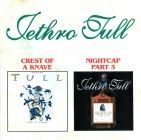 Jethro Tull 	Crest Of A Knave / Nightcap Part 3	1987+1993(1999)г	 	CD-Maximum  CD