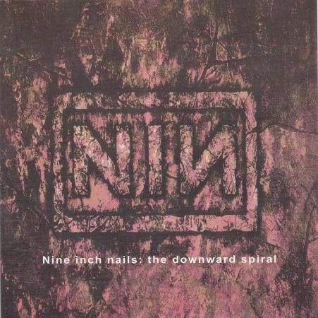 "Nine Inch Nails 	The Downward Spiral	1994(1997)г.	ООО""Дора"" CD"