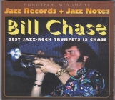 Bill Chase  (ex Chase)	Best Jazz-Rock Trumpets Is Chase	2004г		SomeWax	 digipack  	 CD
