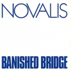 Novalis(krautrock, prog)	Banished Bridge	1973(1997)г. 	 CD