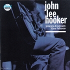 John Lee Hooker	 Plays & Sings The Blues	1961(1989)г.	Germany	Chess SONOPRESS, CD