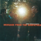 James Taylor Quartet 	Message From The Godfather	2001г	  CD