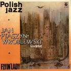 Jan (Ptaszyn) Wroblewski Quartet (Polish jazz №55)	Flyin` Lady	Poland	Muza	1978г   LP