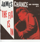 James Chance	The fix is in	2010г	France	Le Son Du Maquis	  IFPI  CD