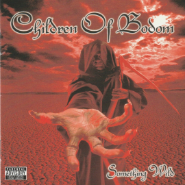 Children Of Bodom   	Something Wild	2008г	MADE IN Canada	 enhanced, special edition, IFPI,    CD