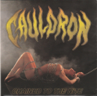 Cauldron  (heavy metal) 2CD	Chained To The Nite	2009г	MADE IN Europe	 	limited edition,  IFPI,  NM   CD