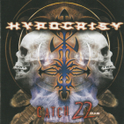 Hypocrisy (death metal)	Catch 22(V2.0.08)	2008г	MADE IN USA	,  Nuclear Blast 	enhanced, IFPI,   NM CD