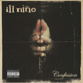 Ill Nino (heavy, nu metal)	Confession	2003г	MADE IN Canada	Roadrunner		enhanced, , IFPI,   NM CD