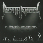 Death Angel  (thrash) CD+DVD	A thrashumentary	2015г	MADE IN USA	Nuclear Blast,   IFPI,  NM CD