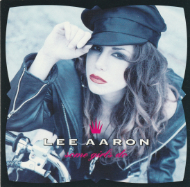 Lee Aaron	Some girls do	1991г	MADE IN Canada	Attic 	1st press, NO IFPI,  NM CD