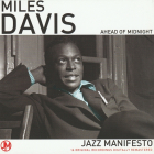 Miles Davis  	Ahead Of Midnight (`Miles Ahead` with Gil Evans Orchestra 1957г + `Round About Midnight` 1957г)	2008г	MADE IN Europe	  NM  CD