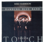 Mike Harrison (Spooky Tooth) Meets The Hamburg Blues Band 	Touch	2001г	 CD